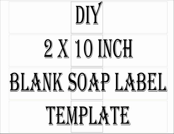 Soap Label Template Printable 4 Files 4 Diy 2 X 10 Blank