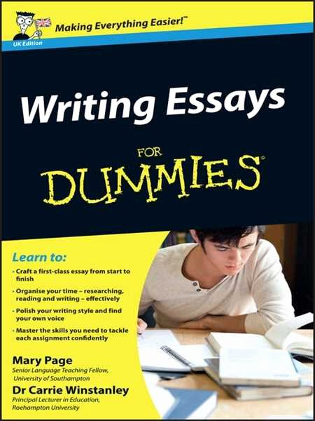 Writing Essays for Dummies Uk Edition