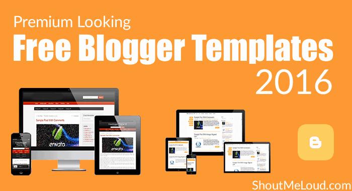 10 Premium Looking Free Blogger Templates 2016