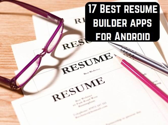 17 Best Resume Builder Apps for android