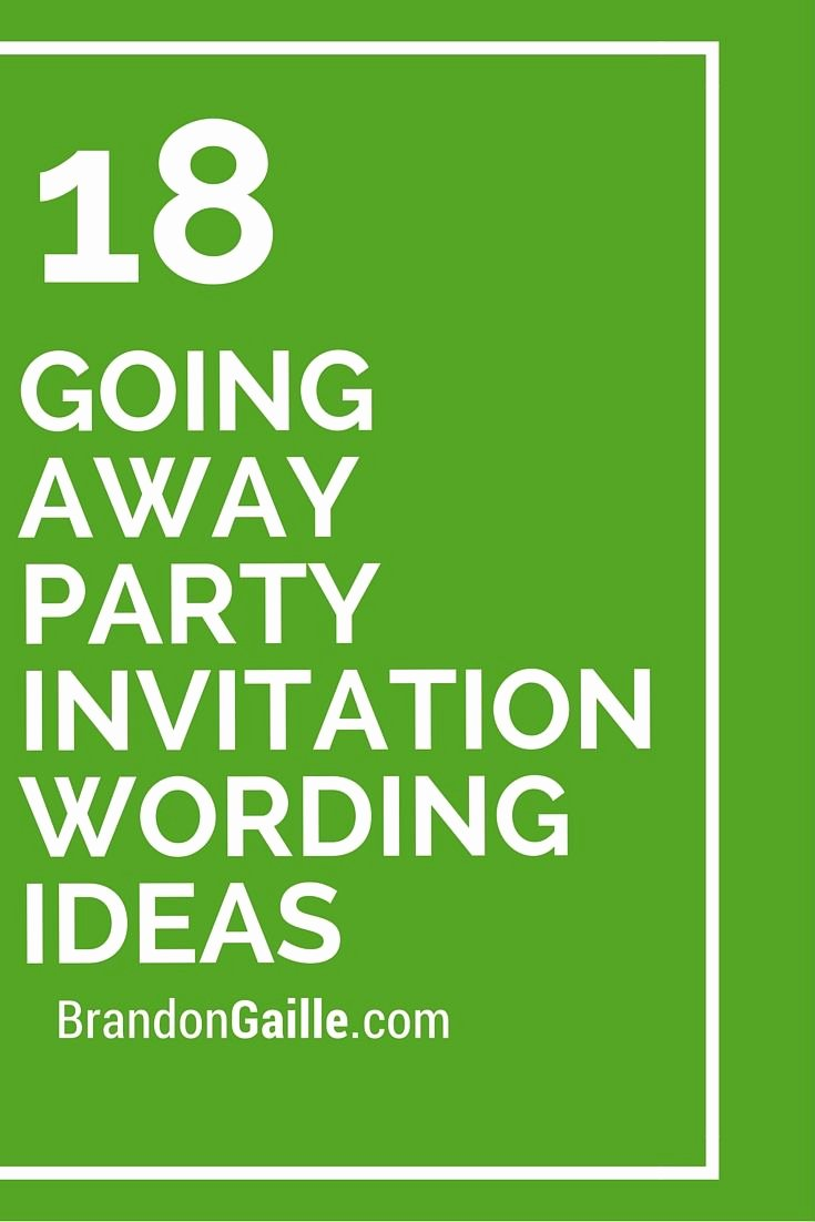 18 Going Away Party Invitation Wording Ideas