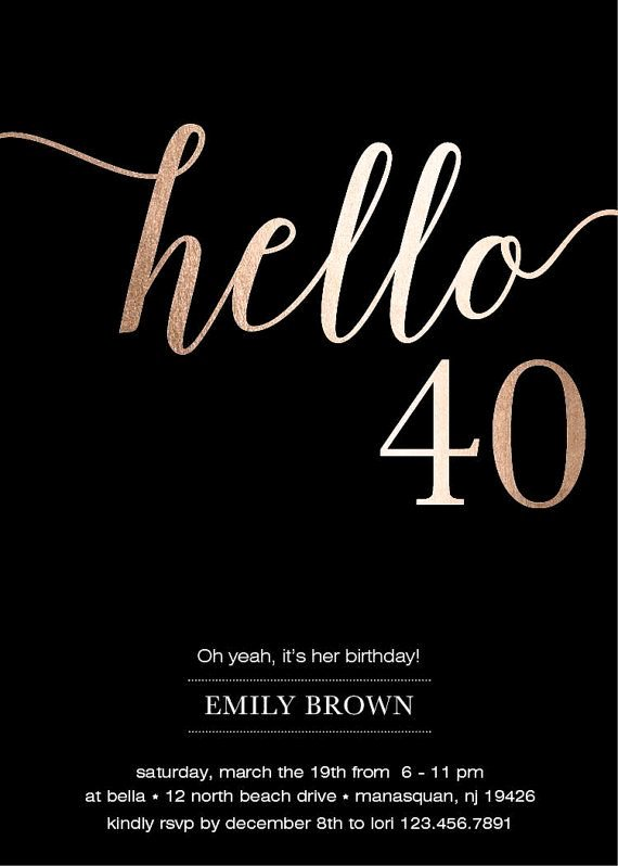 40th Birthday Invitation 40th Birthday Invitation and the