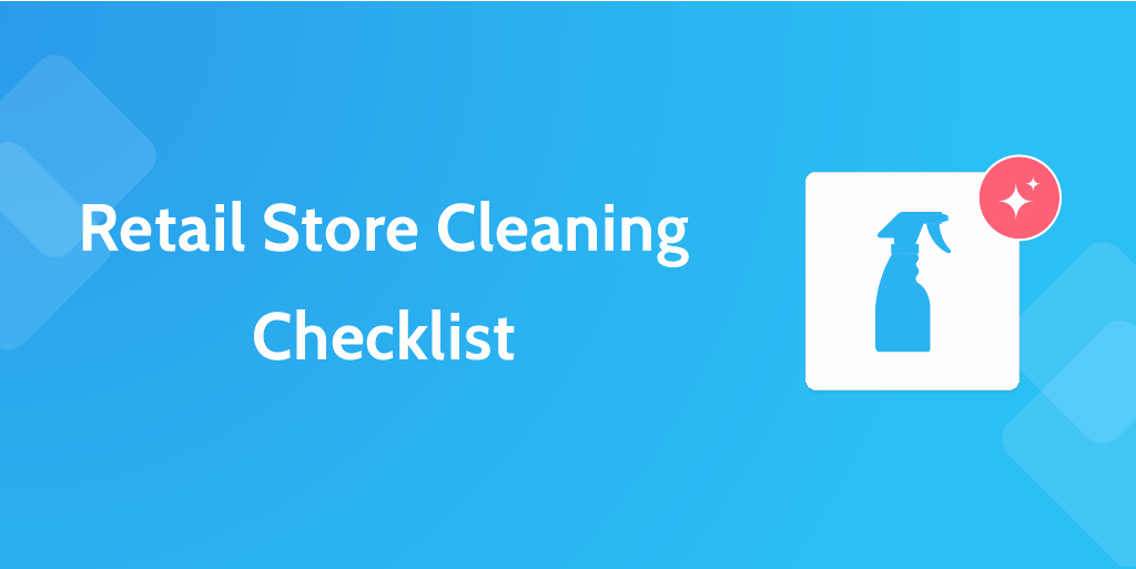 6 Retail Process Checklists to Keep Your Store Running