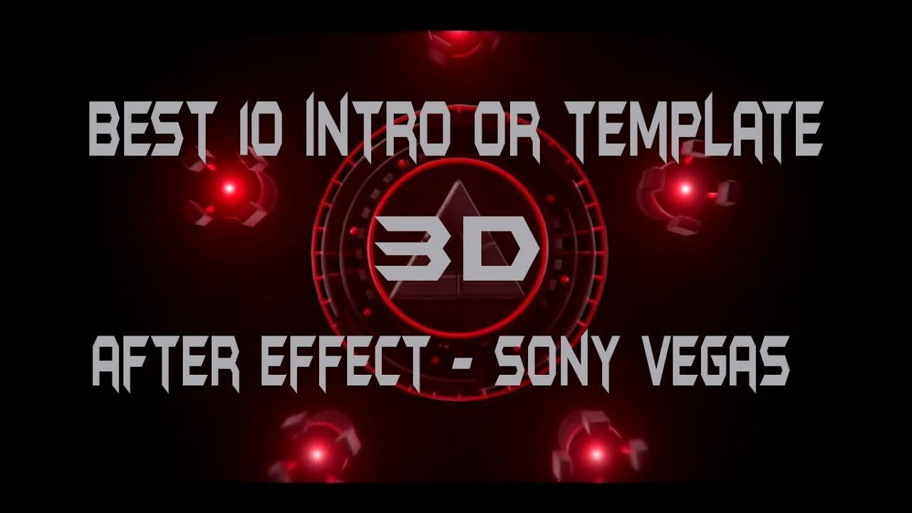 Amazing top 10 Free 3d Intro Templates sony Vegas after