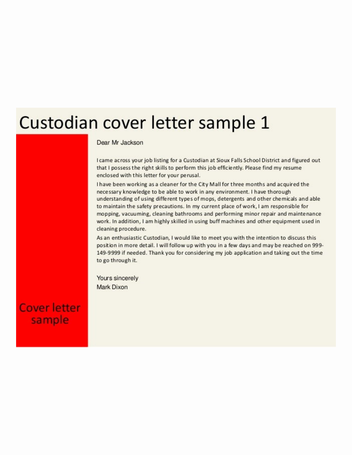 Basic Custodian Cover Letter Samples and Templates
