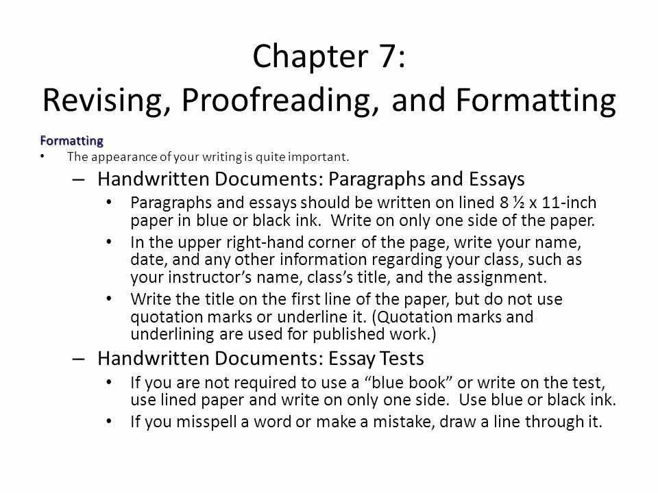 Chapter 7 Revising Proofreading and formatting Ppt