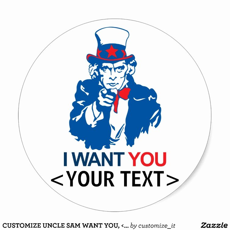 Customize Uncle Sam Want You Classic Round Sticker