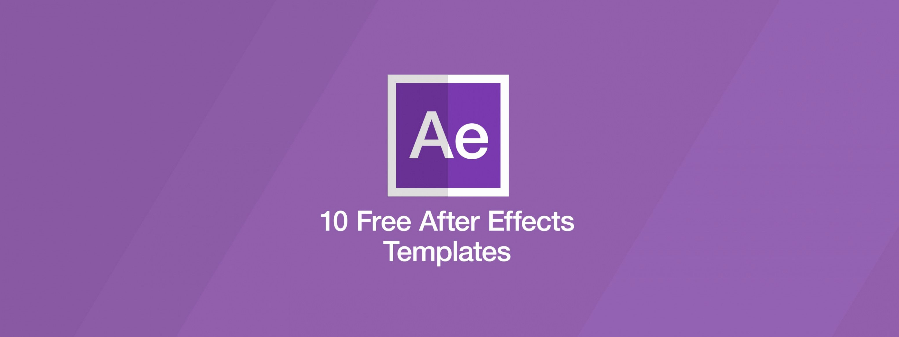 Download Our Sample 10 Free after Effects Templates
