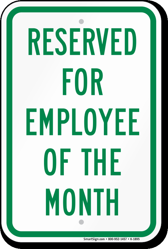 Employee the Month Parking Sign