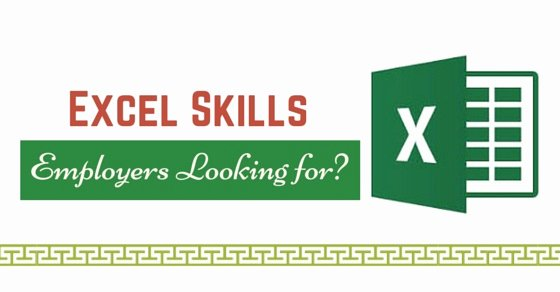 Essential Excel Skills Employers are Looking for In