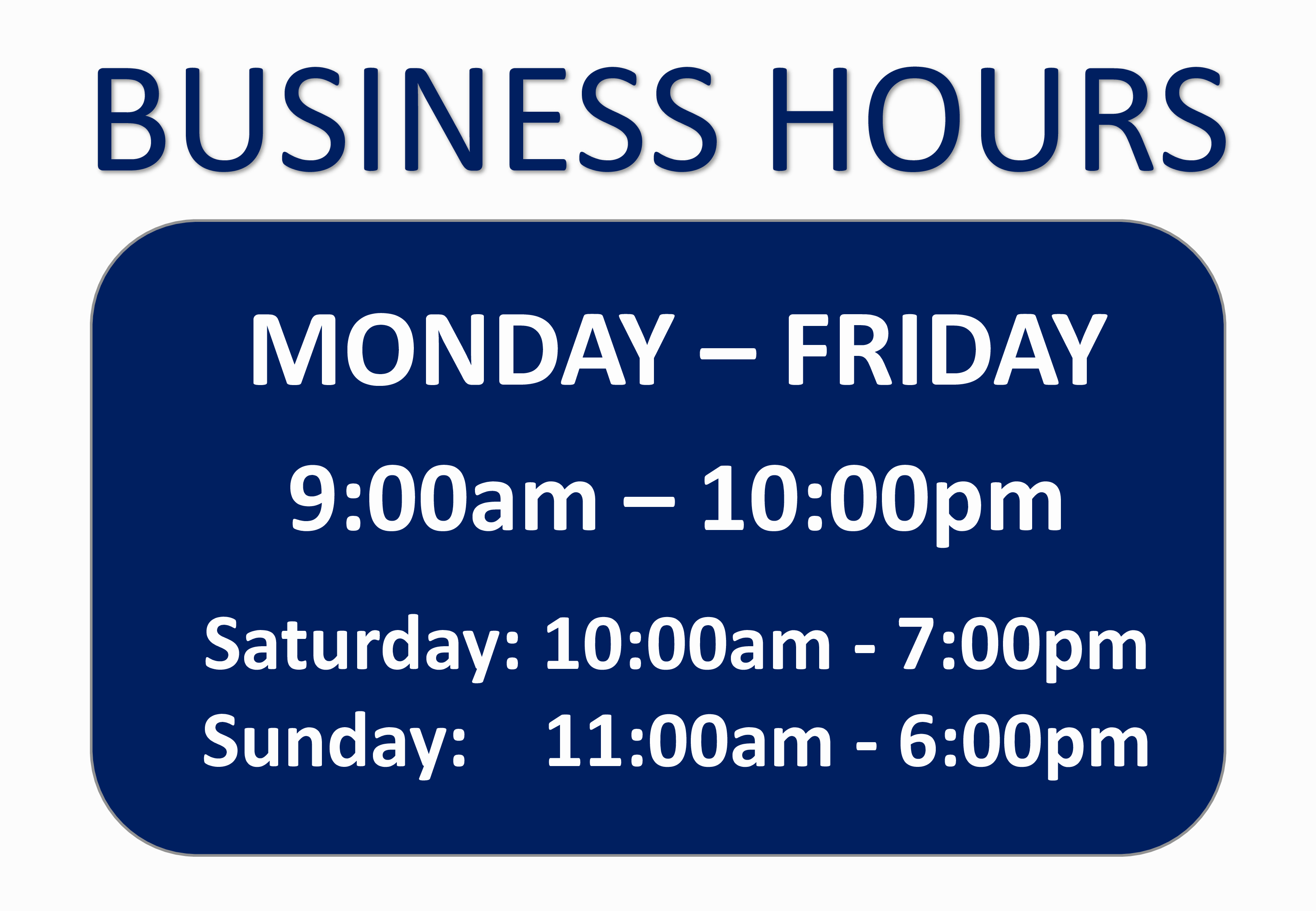 Free Business Hours Sign