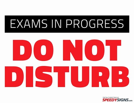 Free Exams In Progress Do Not Disturb Printable Sign