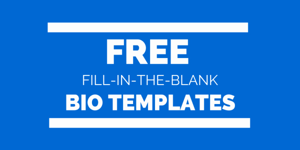 Free Fill In the Blank Bio Templates for Writing A