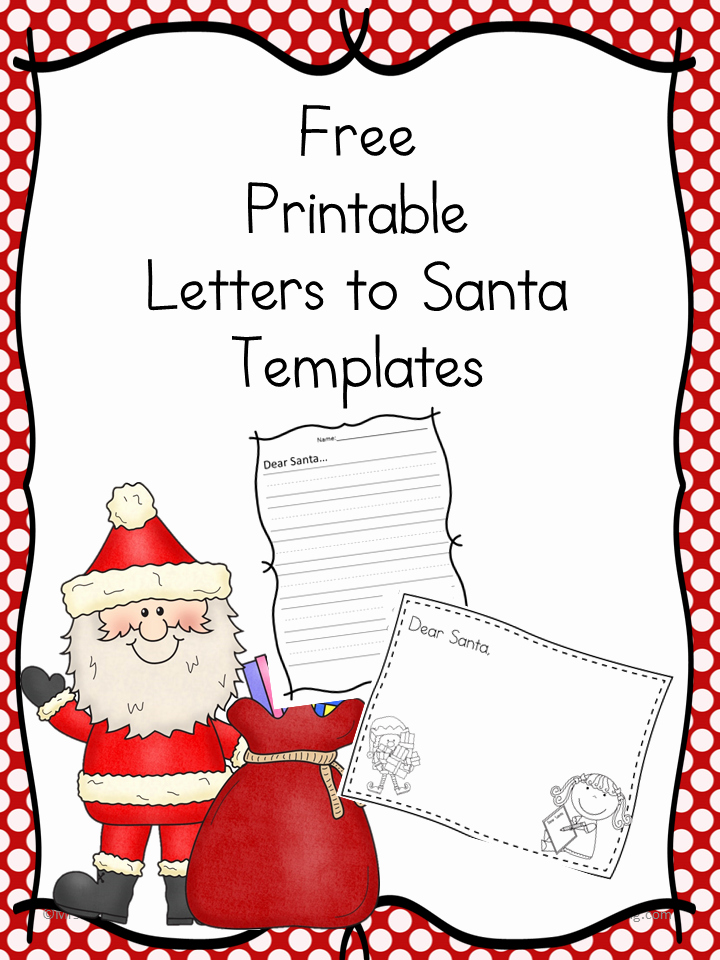 Free Santa Letter Templates the Homeschool Village