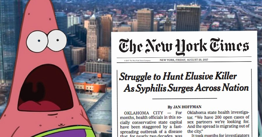 Great Okc S Syphilis Outbreak is now National Front Page