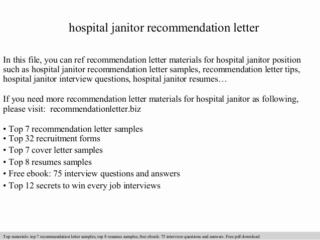 Hospital Janitor Re Mendation Letter