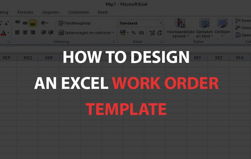 How to Design An Excel Work order Template