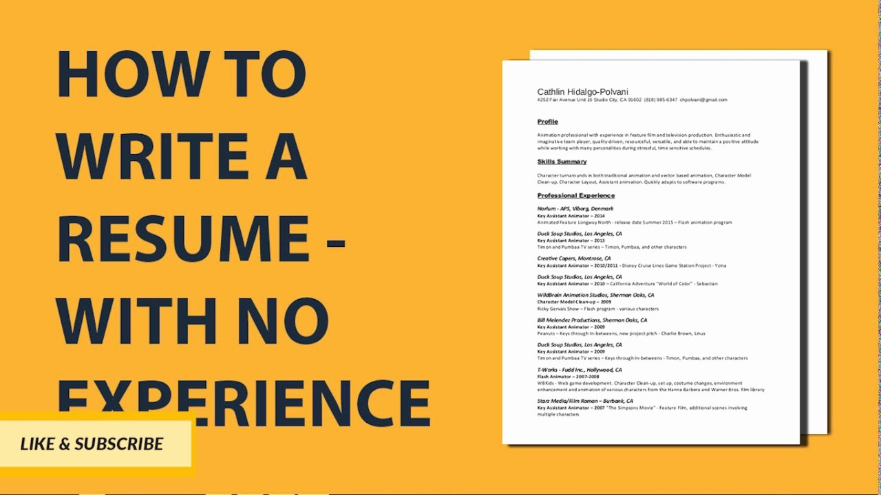 How to Write A Resume with No Job Experience Step by