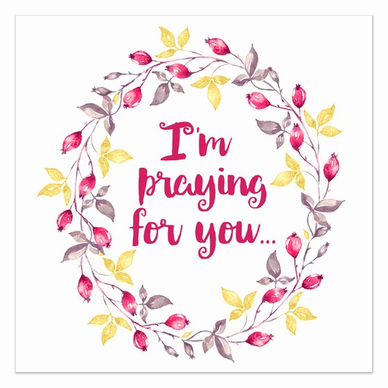 I M Praying for You Invitations & Cards On Pingg