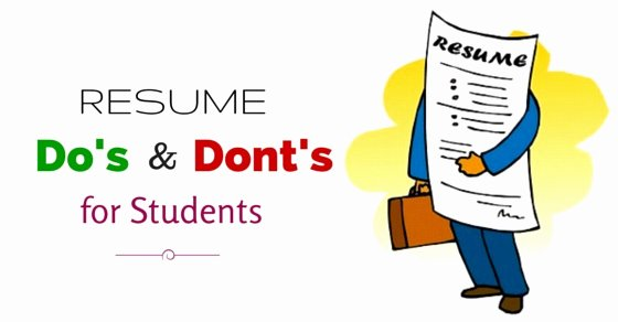 Important Resume Dos and Don Ts for Students to Remember