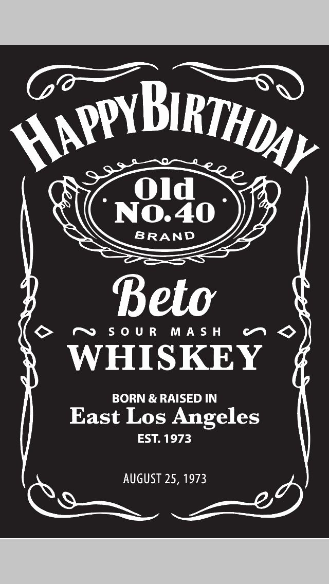 Jack Daniel S themed Poster for A Client S 40th Birthday