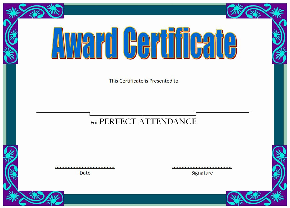 Perfect attendance Certificate Template 4 – the Best