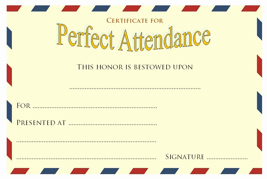 Perfect attendance Certificate Template 9 – Best 10 Templates