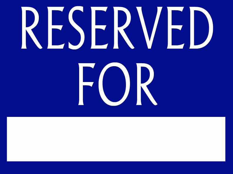 Reserved Parking Template to Pin On Pinterest