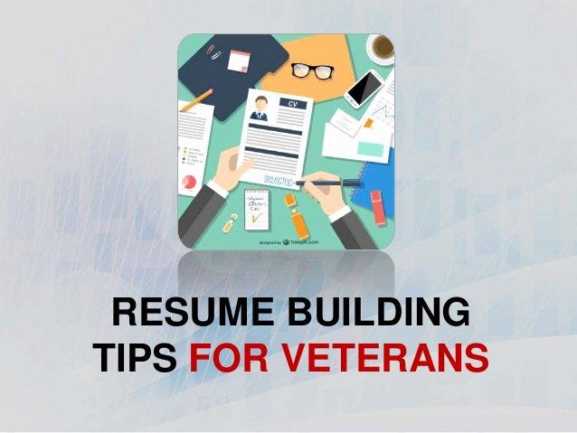 Resume Building Tips for Veterans