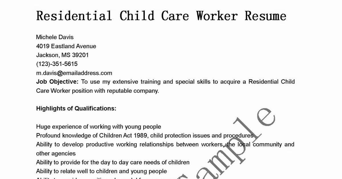 Resume Samples Residential Child Care Worker Resume Sample