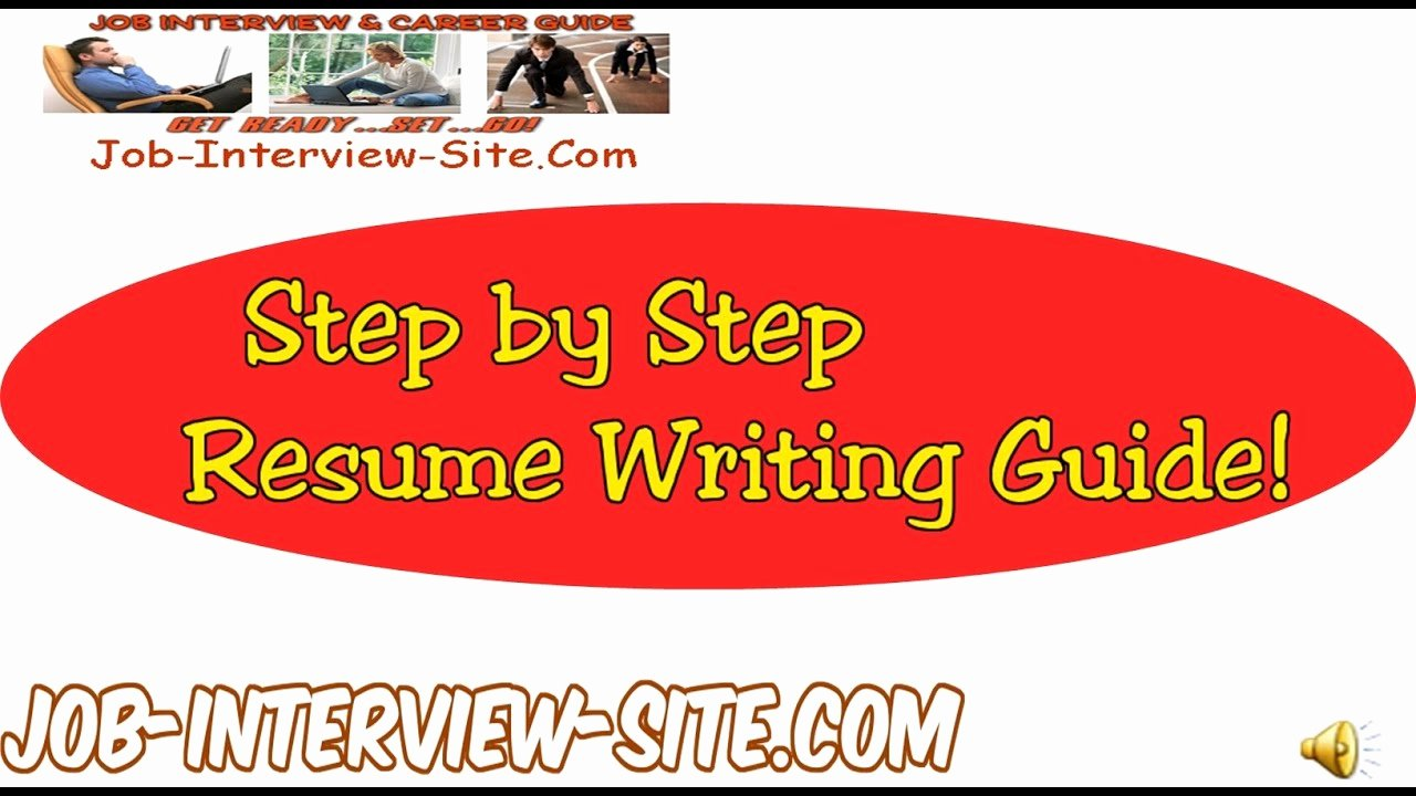 Resume Writing Resume Writing Guide Step by Step Resume