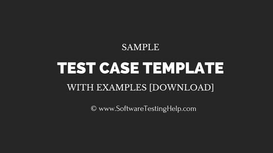 Sample Test Case Template with Examples [download