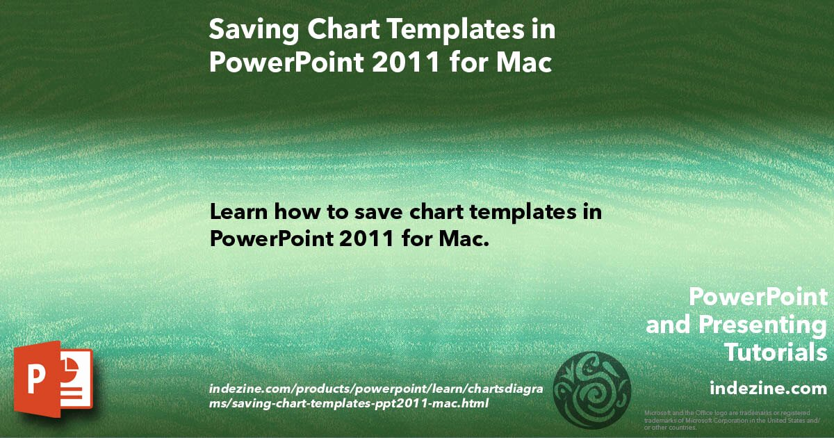 Saving Chart Templates In Powerpoint 2011 for Mac