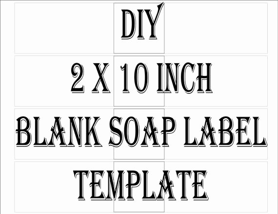 Soap Label Template Printable 4 Files 4 Diy 2 X 10 Blank