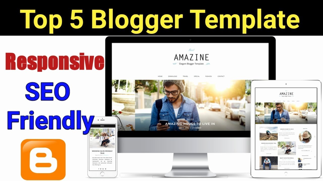 Top 5 Best Free Blogger Template 2018
