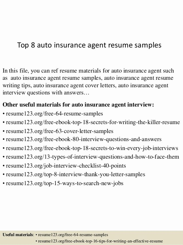 Top 8 Auto Insurance Agent Resume Samples