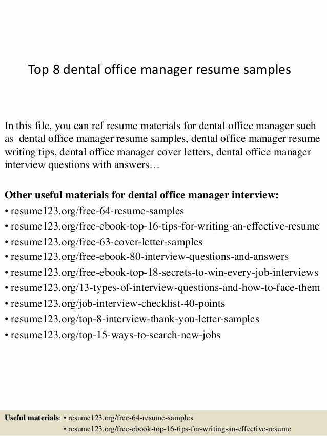 Top 8 Dental Office Manager Resume Samples