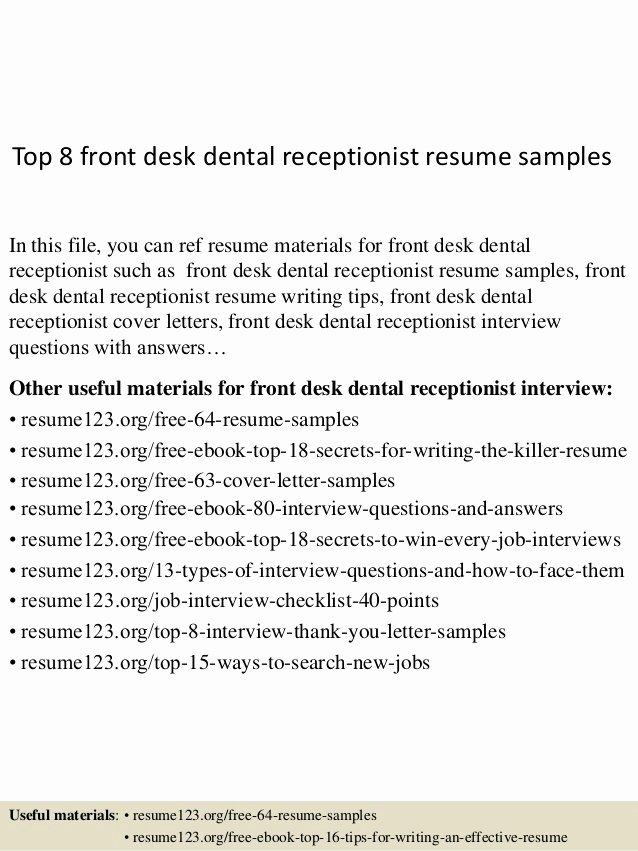 Top 8 Front Desk Dental Receptionist Resume Samples