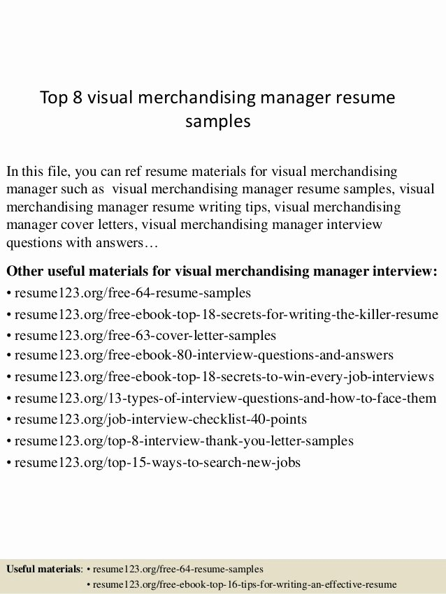 Top 8 Visual Merchandising Manager Resume Samples