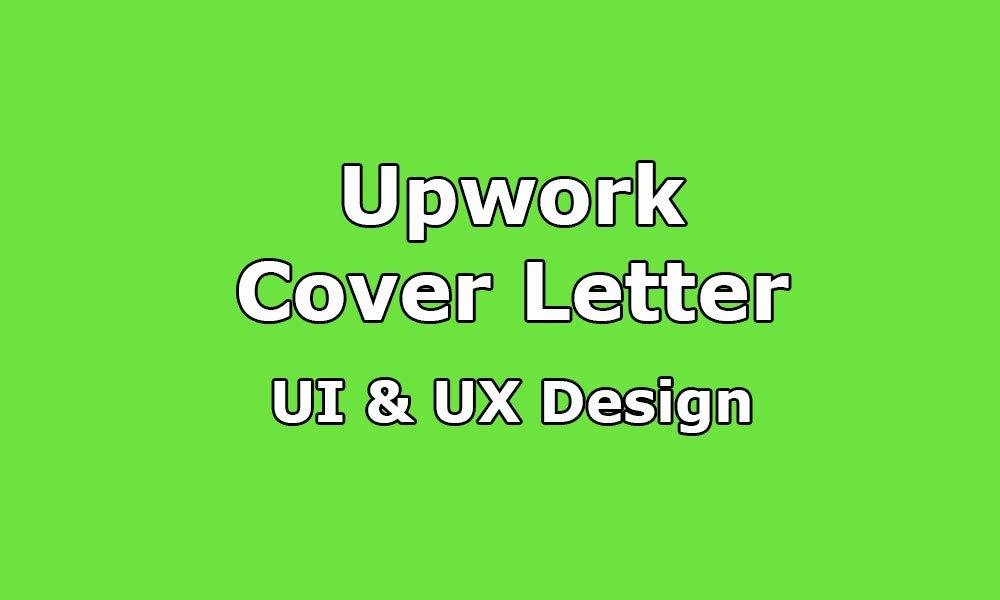 Upwork Cover Letter Sample for Ui & Ux Designer Upwork Help