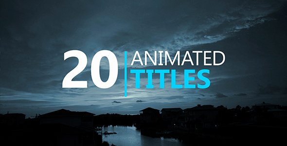 Videohive 20 Animated Titles Free after Effects Template