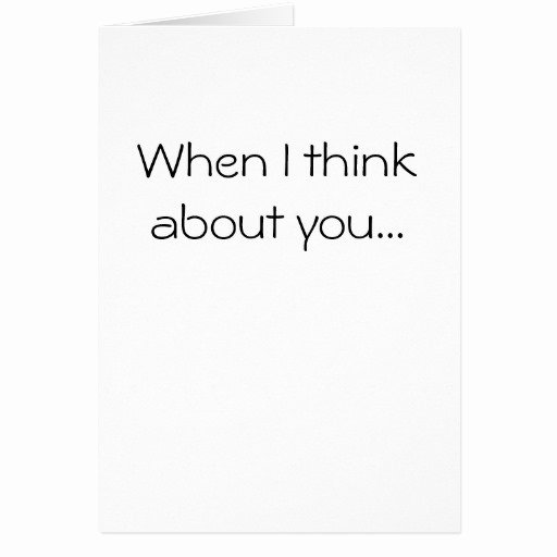 When I Think About You Greeting Card